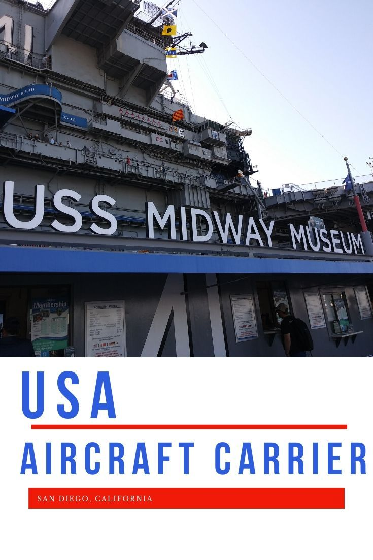 A Day At The Museum USS Midway Museum San Diego in 2020