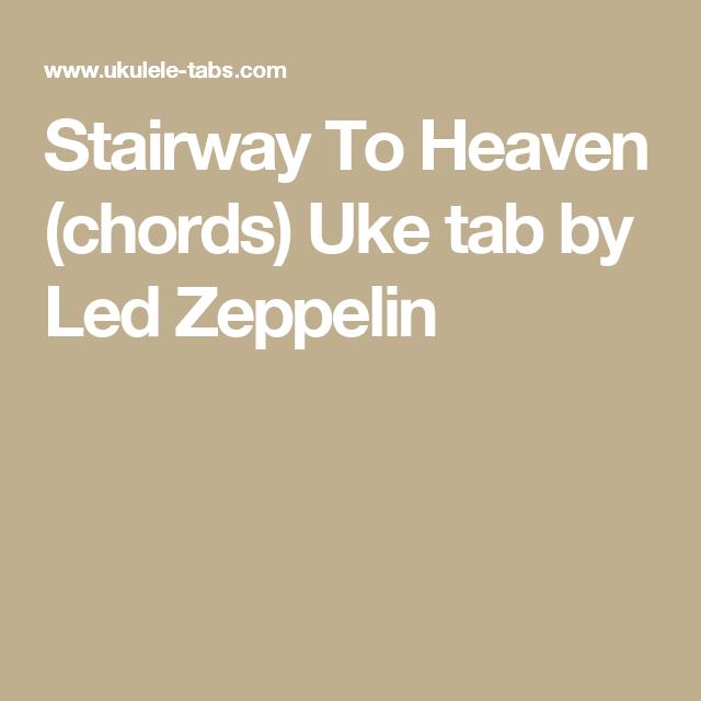 Stairway To Heaven (chords) Uke tab by Led Zeppelin   Ukelele ...