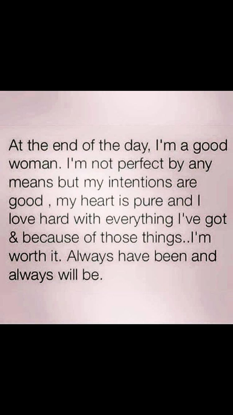 Women If You Dont Feel This Way About Yourself Then Start You