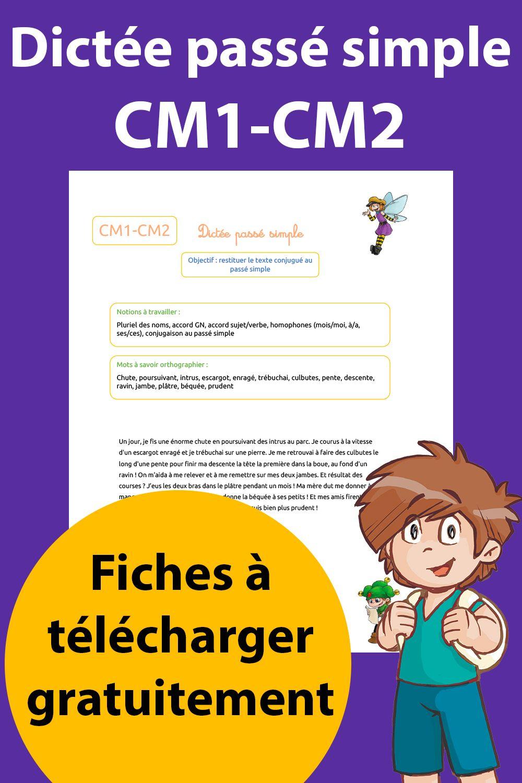 Dictée Passé Simple CM1 - CM2 à imprimer en ligne en 2020 | Dictée cm1, Cm1 cm2, Dictée cm2