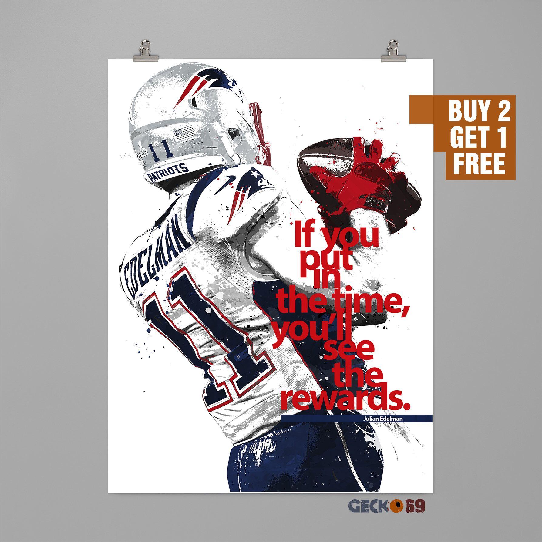 Julian Edelman Quote Inspirational Motivational Art Print Sports Wall Art Football Poster Dorm Decor Man Motivational Art Prints Sports Wall Art Julian Edelman