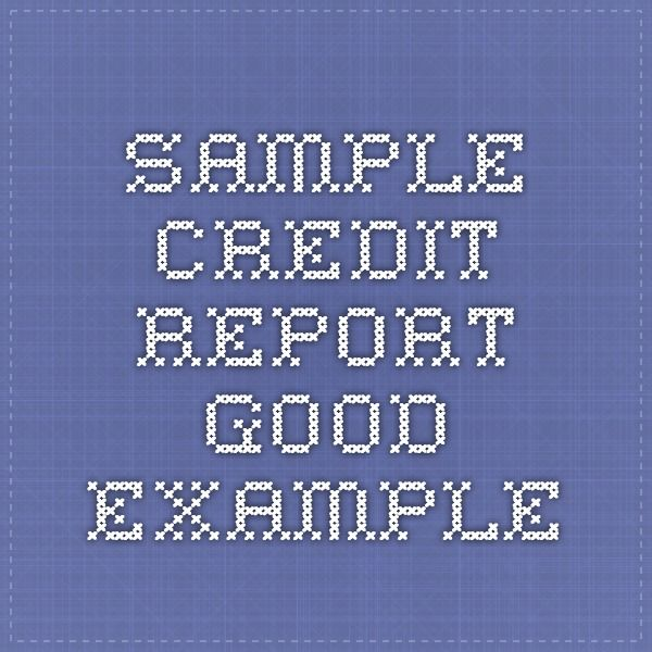 Sample Credit Report Good Example  Teaching Personal Finance