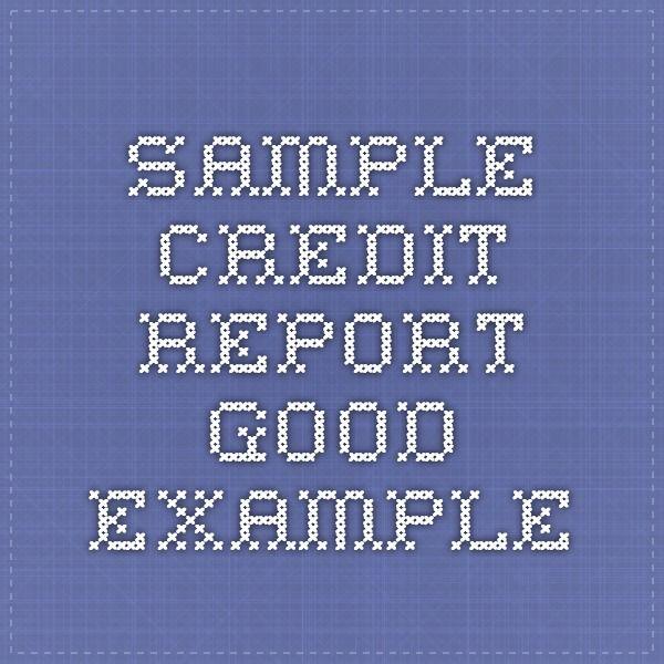 sample credit report good example Credit bureaus