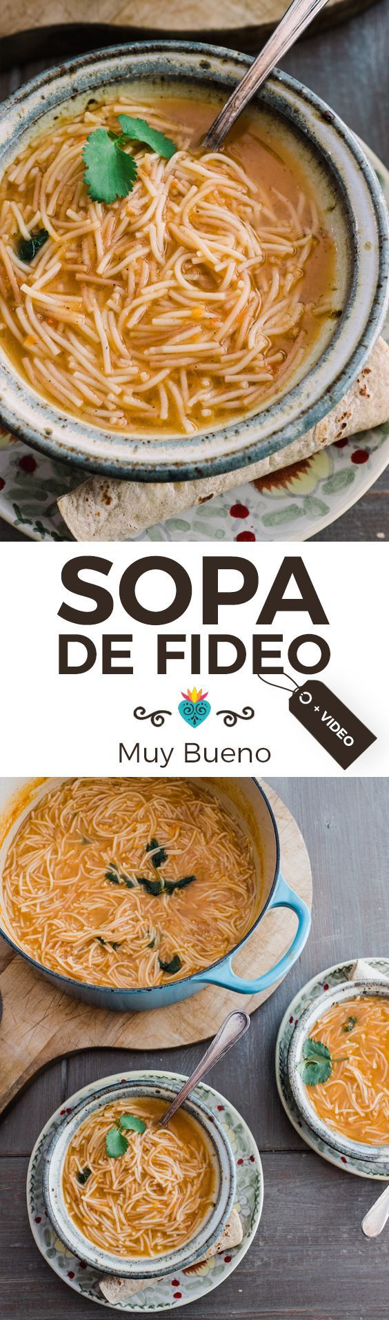 Sopa de Fideo + Video