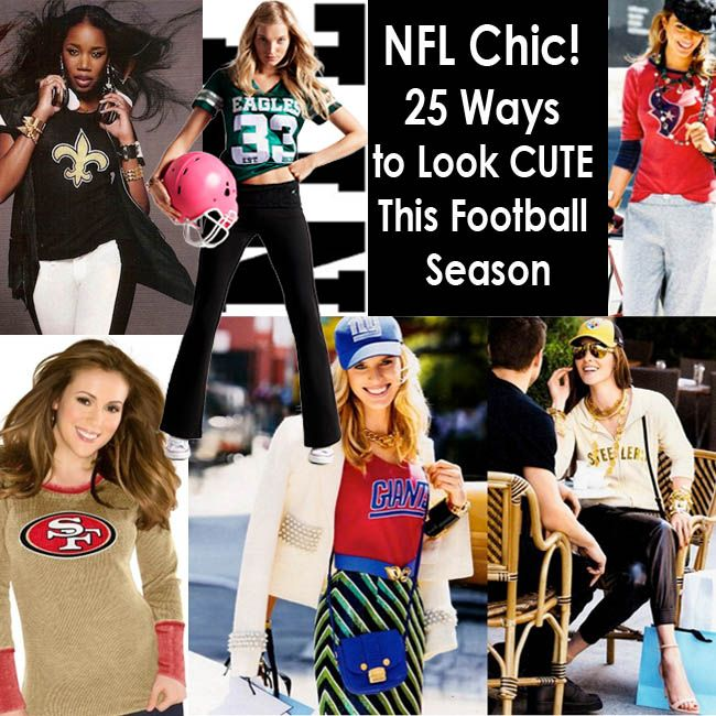 33c17d90 NFL Chic! 25 Ways to Look CUTE This Football Season | My Style ...