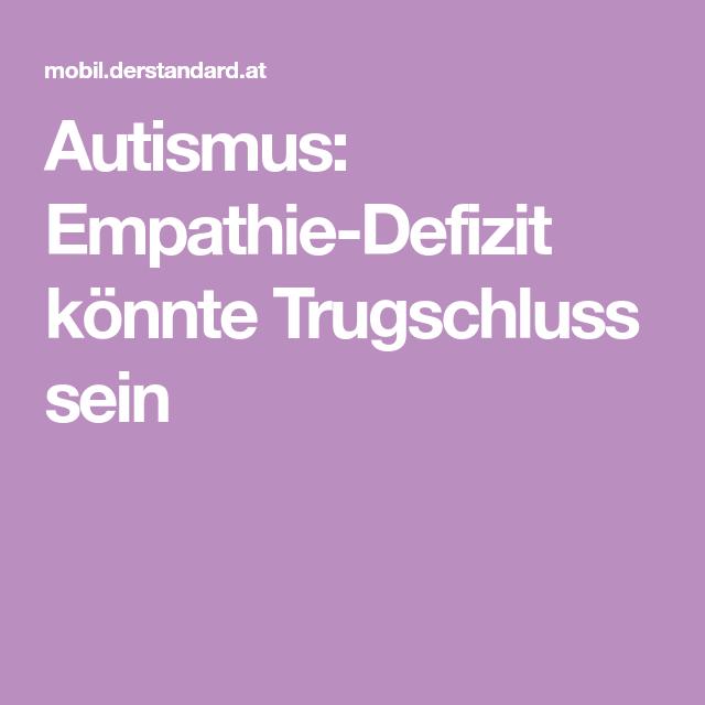 Autismus Empathie