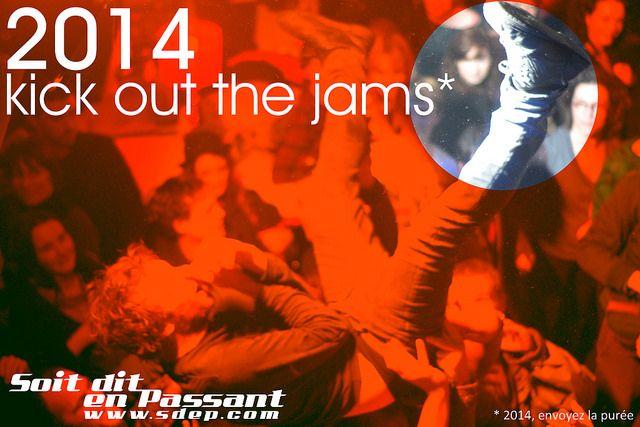 2014, Kick out the jams - SDEP.com | Flickr - Photo Sharing!  Happy 2014!  http://sdep.com