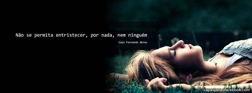 Frase Caio Fernando Abreu Imagem Foto Frase Capa Para