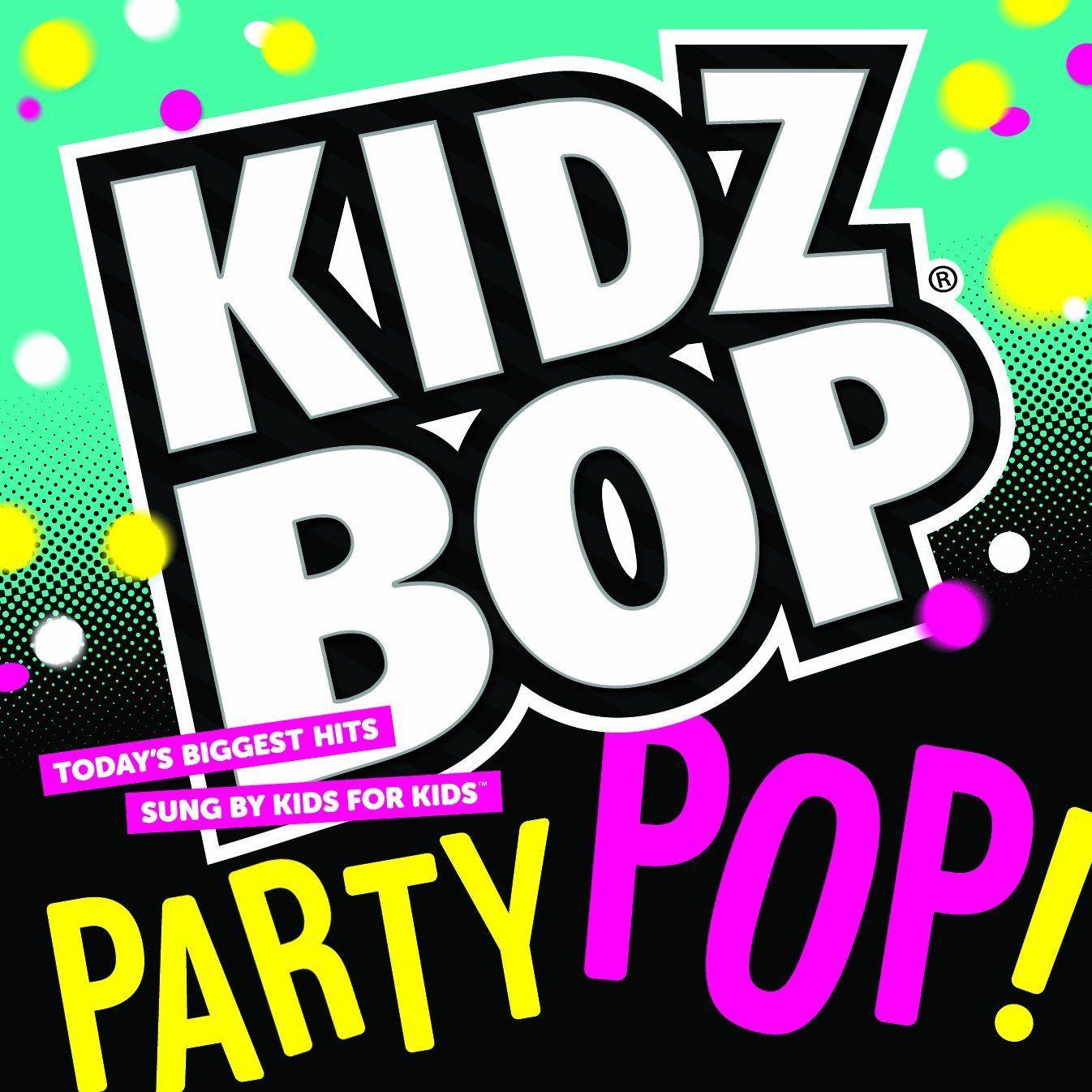 Kidz Bop Kids - Kidz Bop Party Pop!, Yellow | Party Planning: Kidz ...