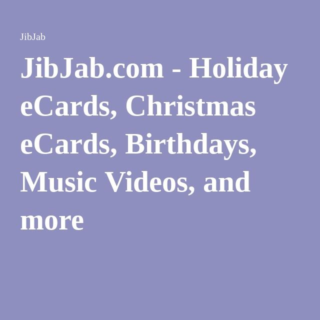 Jibjab Holiday Ecards Christmas Ecards Birthdays Music