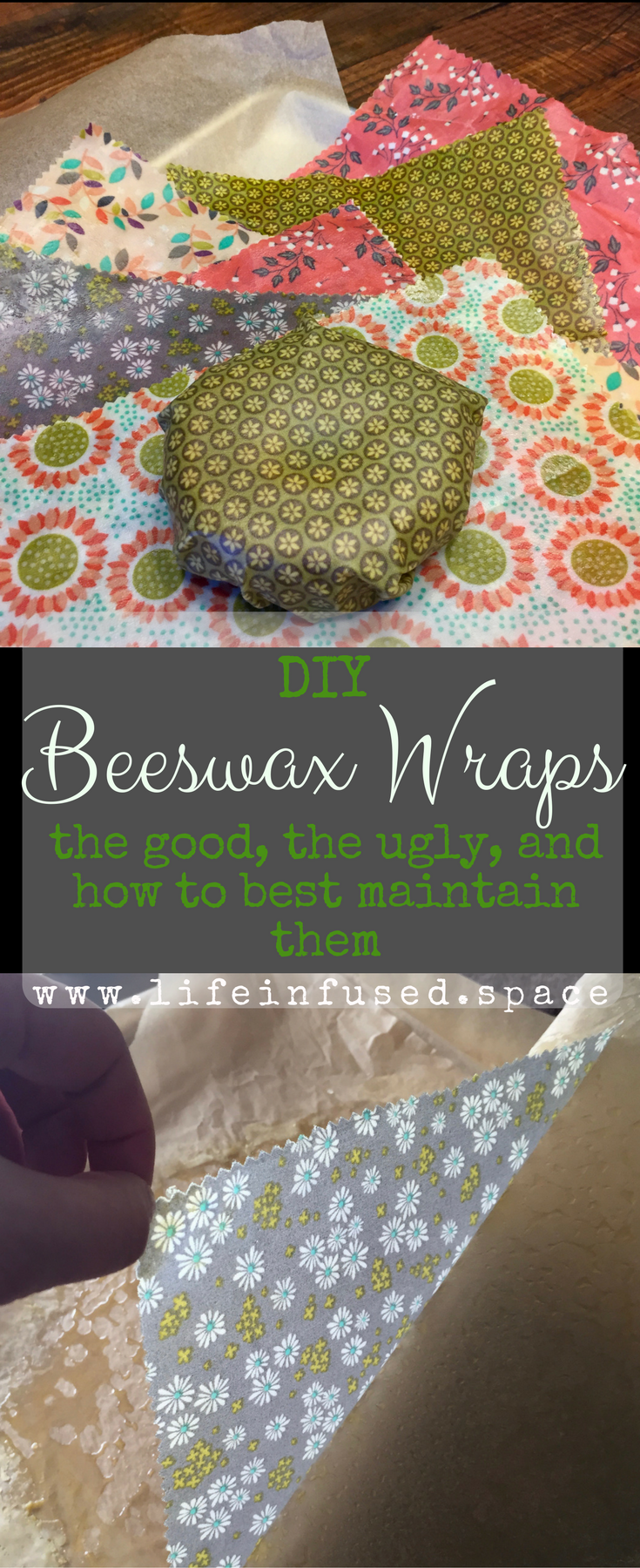 DIY Beeswax Wraps - the good, the ugly, and how to best maintain them