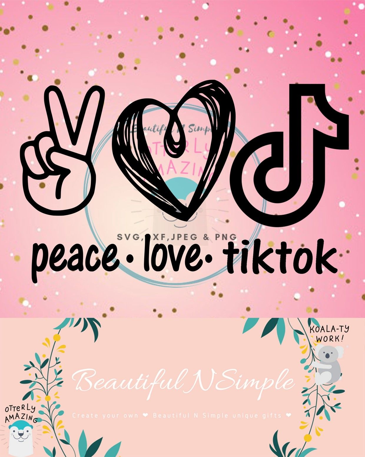 Peace Love And Tiktok Svg And Dxf File Tik Tok Peace Sign Heart In 2020 Peace And Love Peace Sign Svg