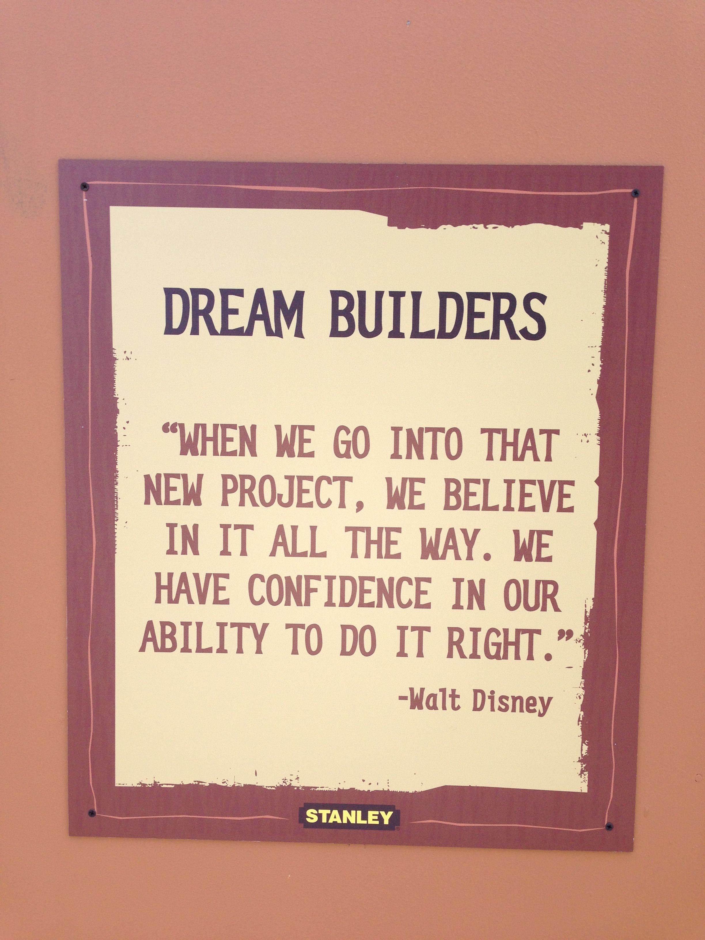 Walt Disney Quotes On Board At Construction Area In Africa At