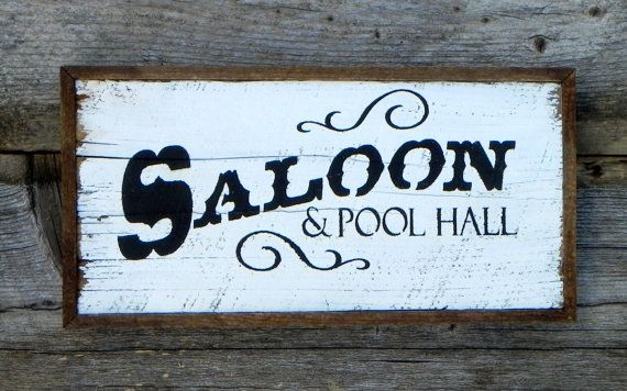 Saloon Amp Pool Hall Sign Handmade Wood Signs Western