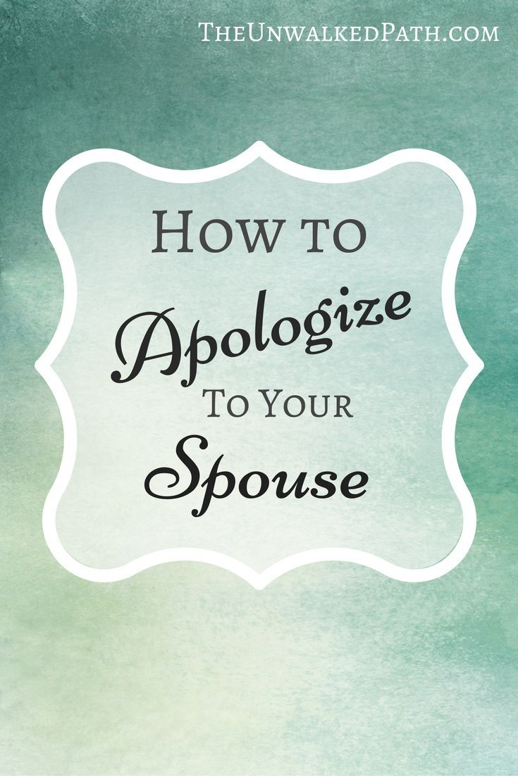 How To Apologize To Your Spouse