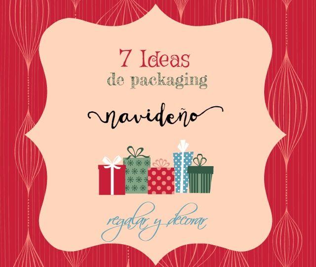 7 ideas de packaging navideño