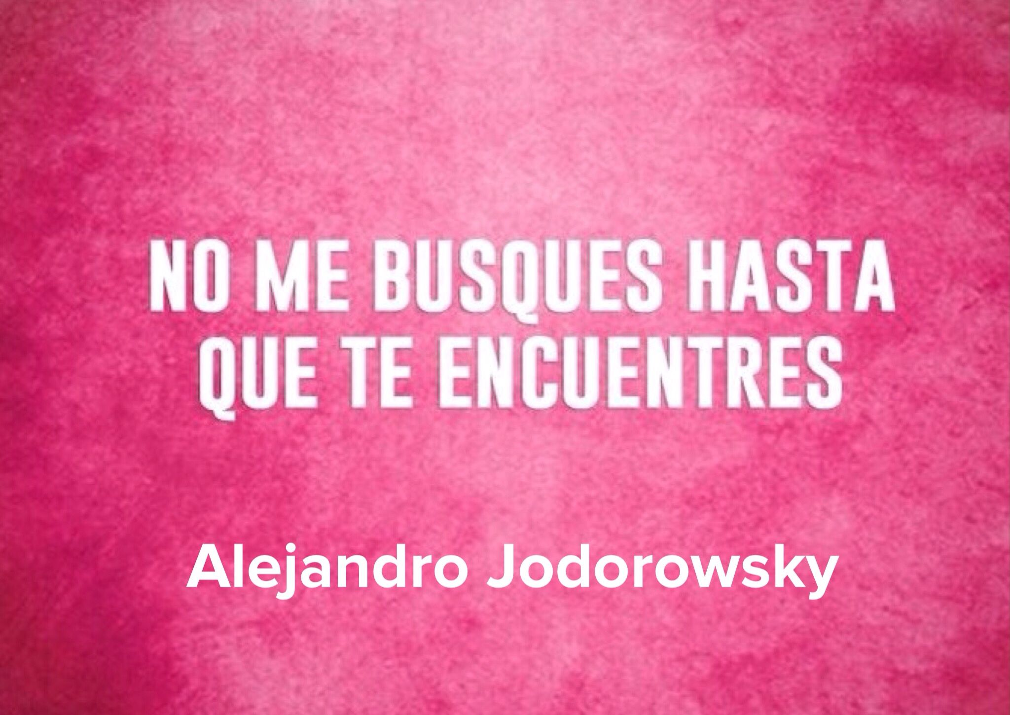 Alejandro Jodorowsky  Mensajes  Life Quotes -1985