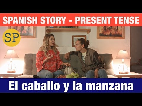 Learn Spanish Story | Present Tense | El caballo y la manzana - YouTube #learningspanish