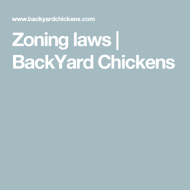 Zoning Laws | BackYard Chickens