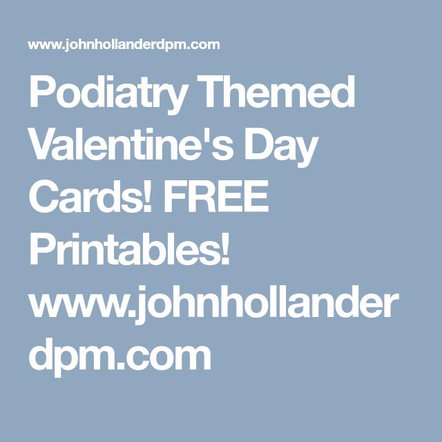 Podiatry Themed Valentine\'s Day Cards! FREE Printables! www ...
