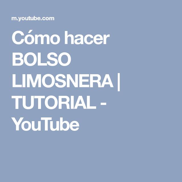 83353ad4e Cómo hacer BOLSO LIMOSNERA | TUTORIAL - YouTube | Bolsos | Como ...
