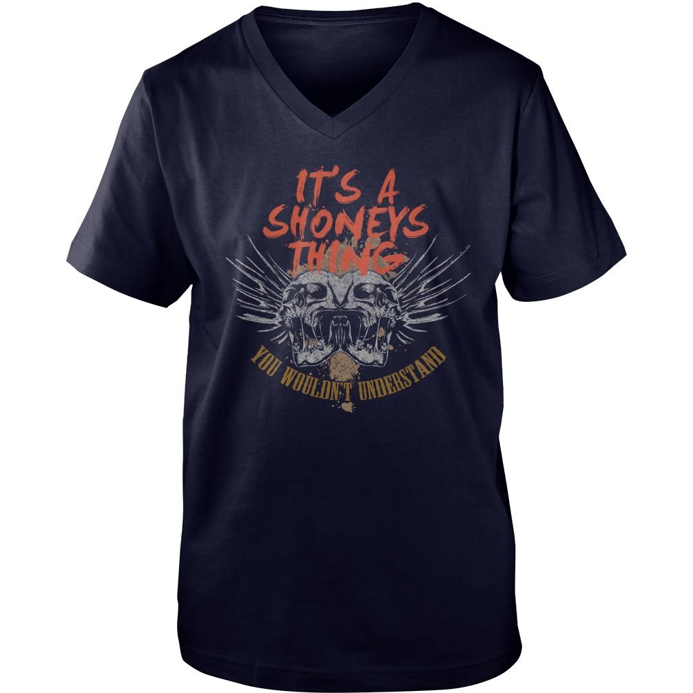 Cool T-Shirt For SHONEYS #gift #ideas #Popular #Everything #Videos #Shop #Animals #pets #Architecture #Art #Cars #motorcycles #Celebrities #DIY #crafts #Design #Education #Entertainment #Food #drink #Gardening #Geek #Hair #beauty #Health #fitness #History #Holidays #events #Home decor #Humor #Illustrations #posters #Kids #parenting #Men #Outdoors #Photography #Products #Quotes #Science #nature #Sports #Tattoos #Technology #Travel #Weddings #Women