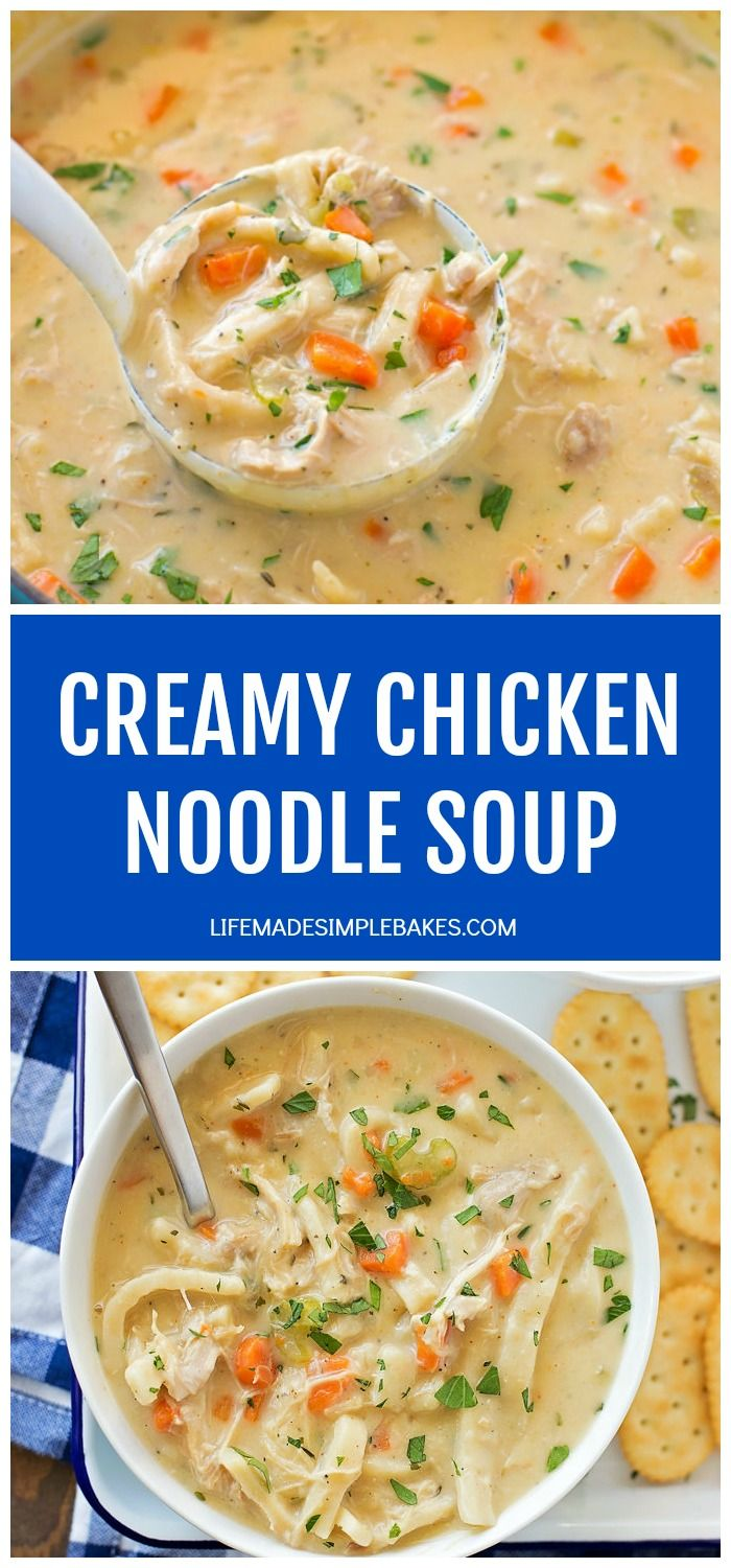 Creamy Chicken Noodle Soup Recipe - Life Made Simple