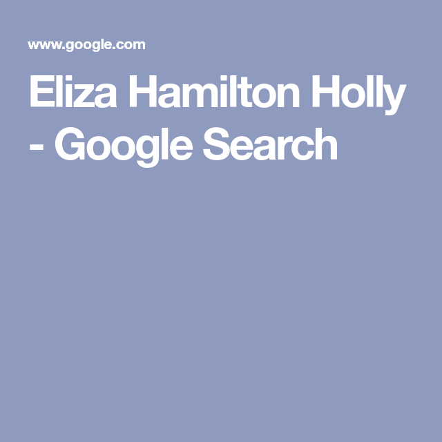 Eliza Hamilton Holly Google Search Google Search Search Hamilton Look at links below to get more options for getting and using clip art. eliza hamilton holly google search