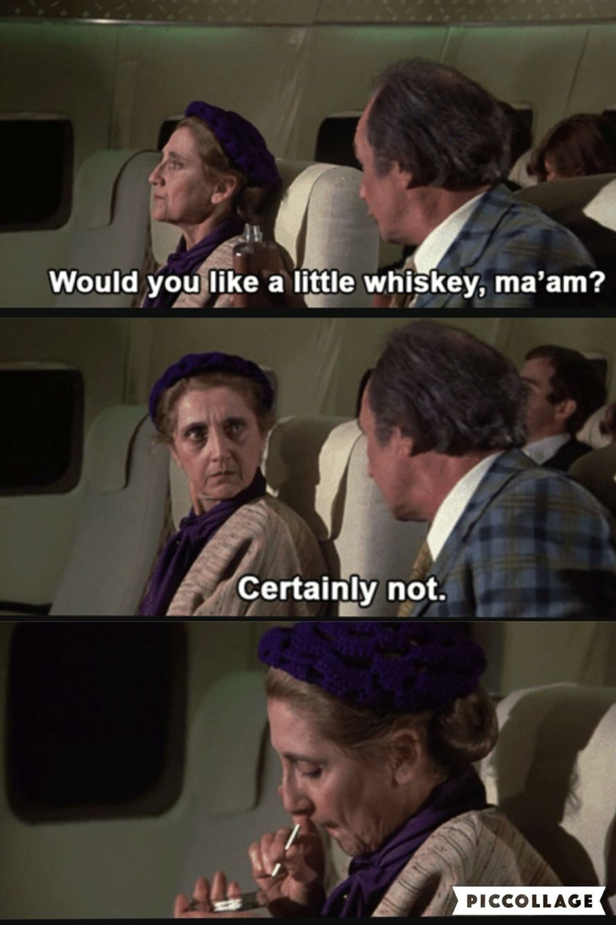 Airplane 1980 In 2020 Airplane Movie Quotes Movies Quotes