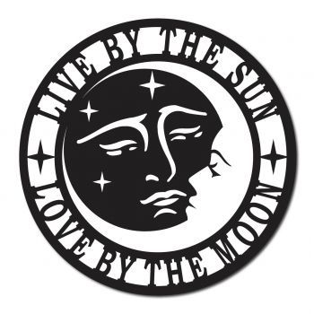 Download Sun and Moon Live by the sun love by the moon Metal Sign ...