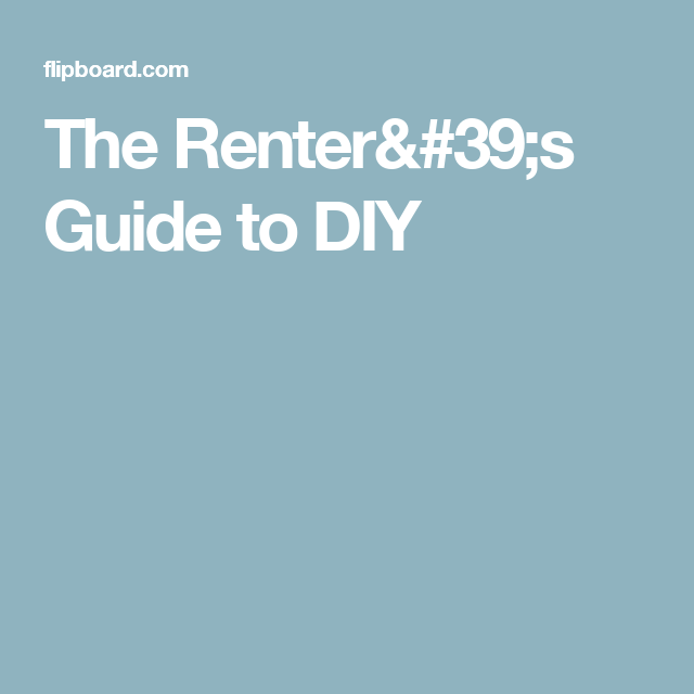 The Renter's Guide to DIY