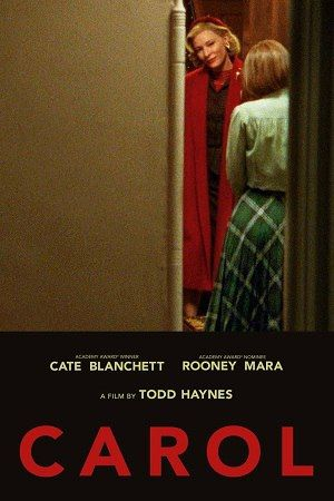 Carol Pelicula Completa Online Blog De Pelis Cate Blanchett Carol Romance Movie Poster Carole