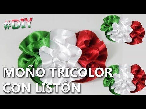 Cómo Hacer Un Moño Tricolor Mexicano 2017 Manualidades 15 De