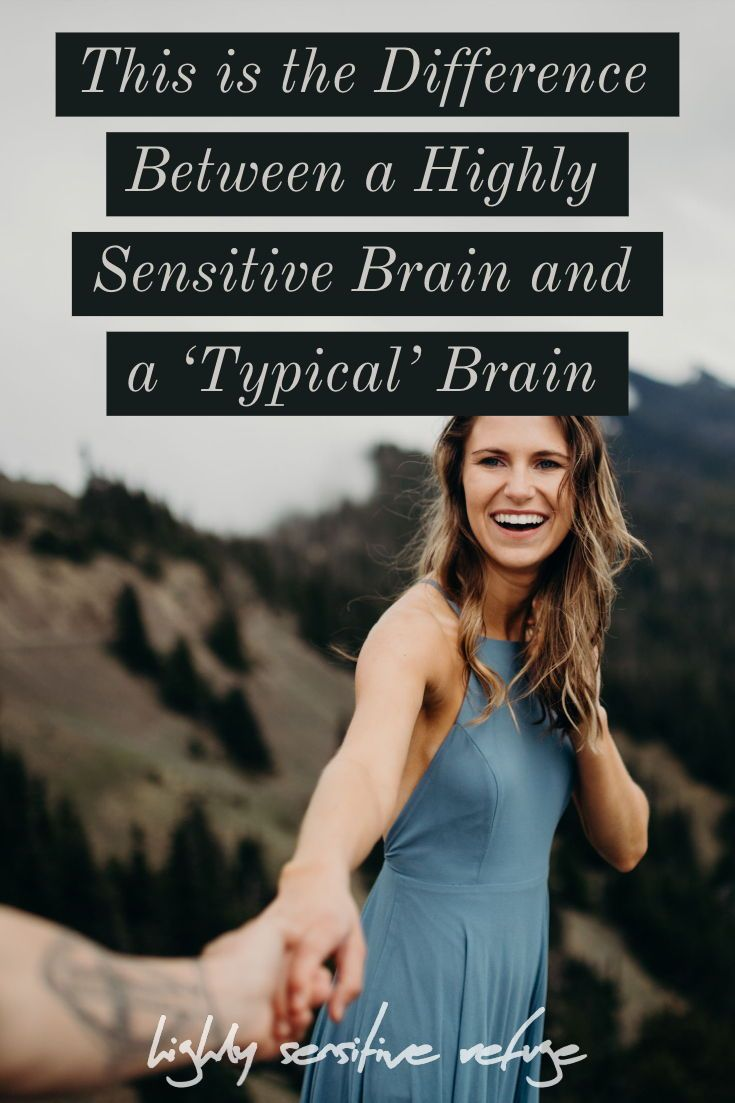 The Difference Between the Highly Sensitive Brain and the 'Typical' Brain