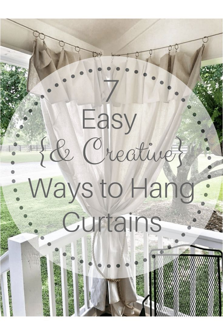 7 Easy & Creative! Ways to Hang Curtains is part of  - There are a few things I think make a huge difference in a room Check out this post about decorating a wall of windows  Paint and curtains are a surefire way to make a big impact in any room, big or small  However, where I sometimes have hit snags in completing these types of projects… Read More »