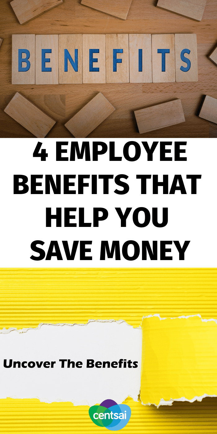 Employee Benefits That Help You Save Money CentSai in