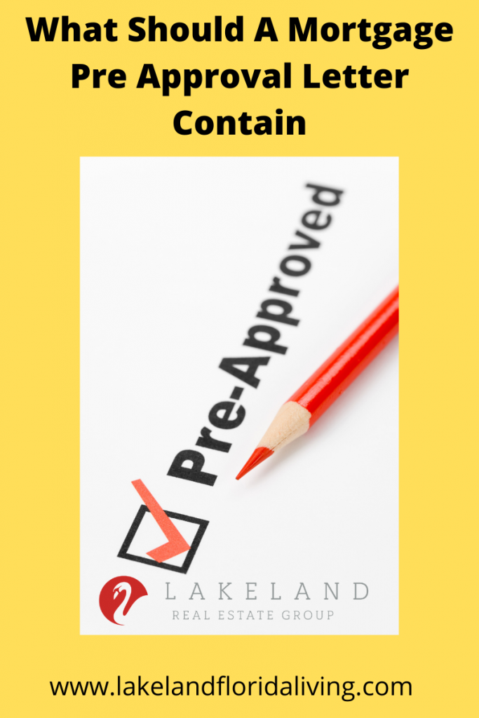 What Should A Mortgage Pre Approval Letter Contain And More Lakeland Real Estate Preapproved Mortgage Lettering Mortgage