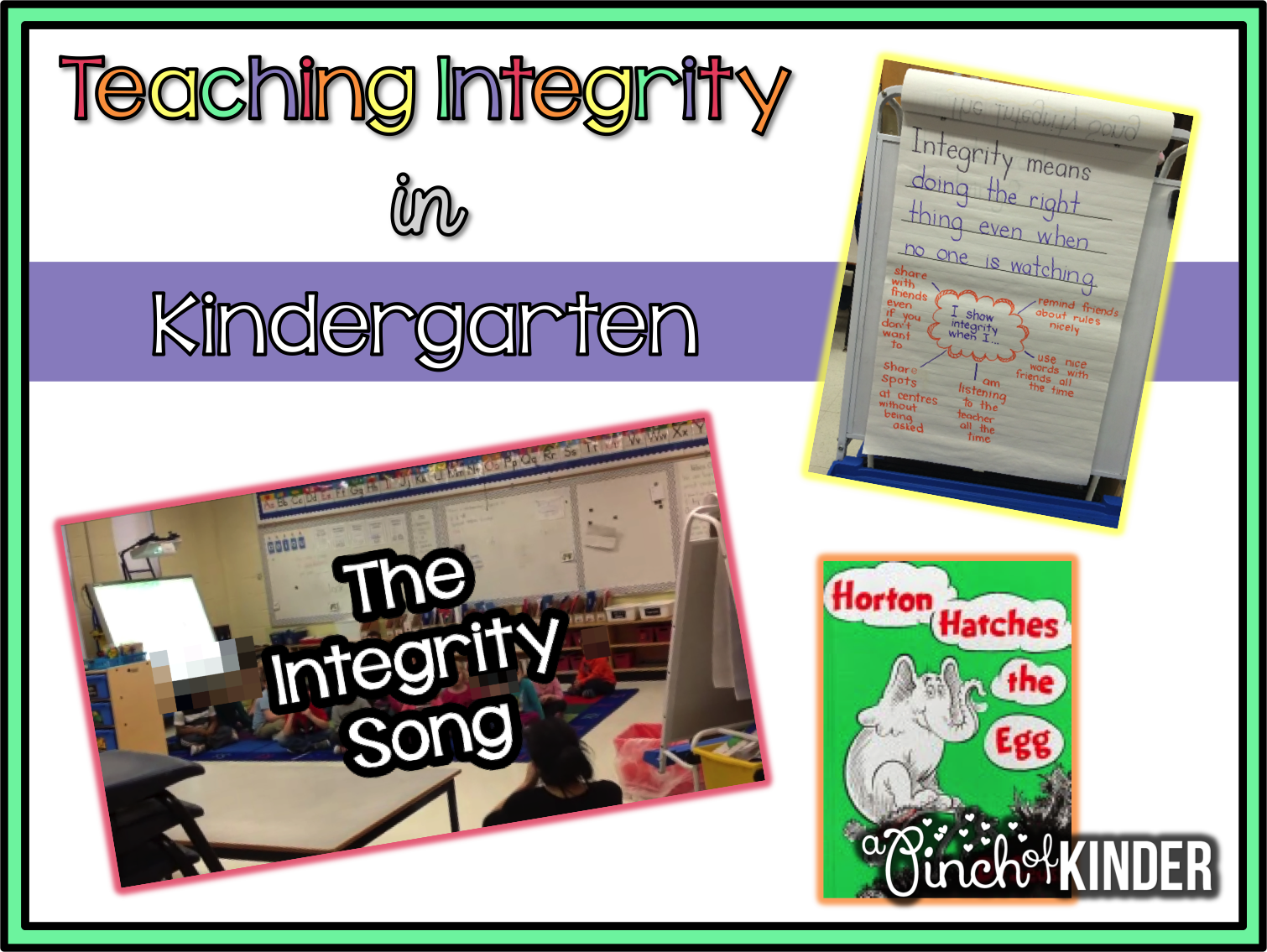 A Pinch Of Kinder Teaching Integrity In Kindergarten