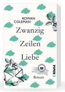 Rowan Coleman – Zwanzig Zeilen Liebe – tinaliestvor