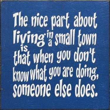 Quotes About Small Town Living Our Town Quotes Funny Quotes