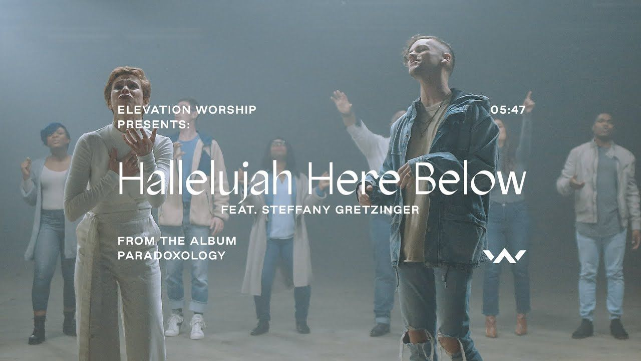 Hallelujah Here Below Paradoxology Feat Steffany Gretzinger
