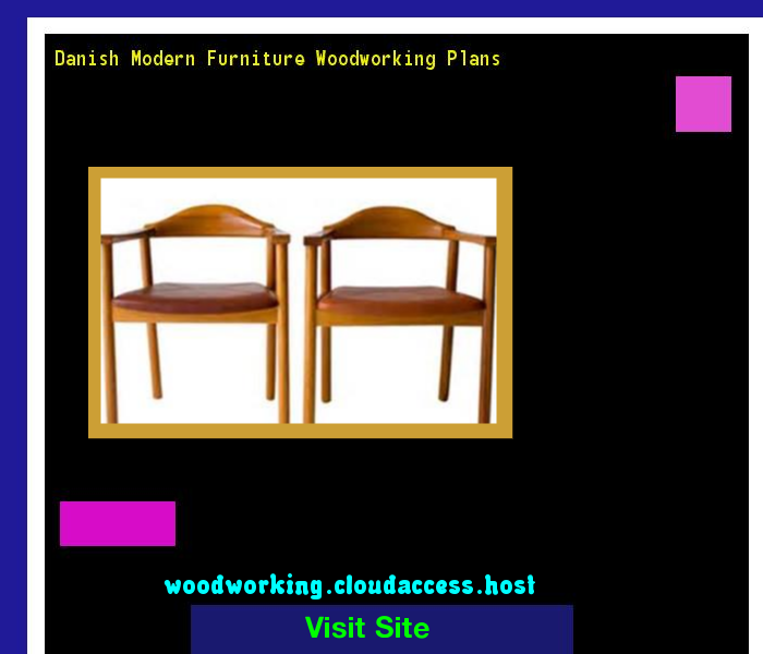 woodworking plans modern furniture. danish modern furniture woodworking plans 224316 and projects k