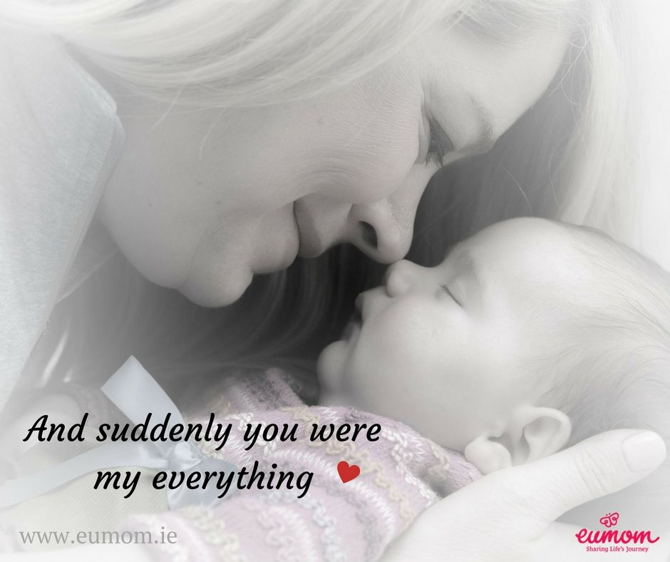 And Suddenly You Were My Everything New Mom Baby Momquote Pagan