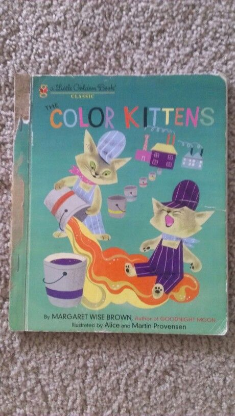 Little Golden Books Color Kittens This Was The Cover I Had With The Green Backgro Little Golden Books Favorite Childhood Books Childrens Books Illustrations