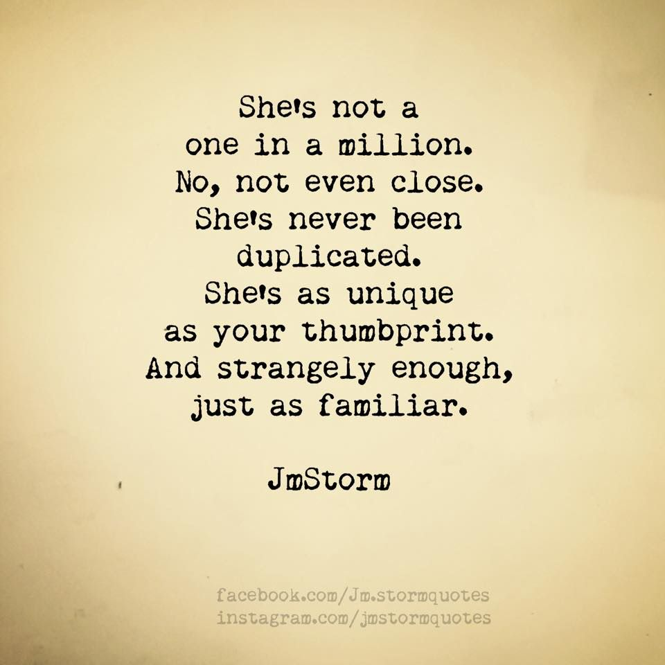 Shes Not One In A Millionnot Even Close Poetry Quotes