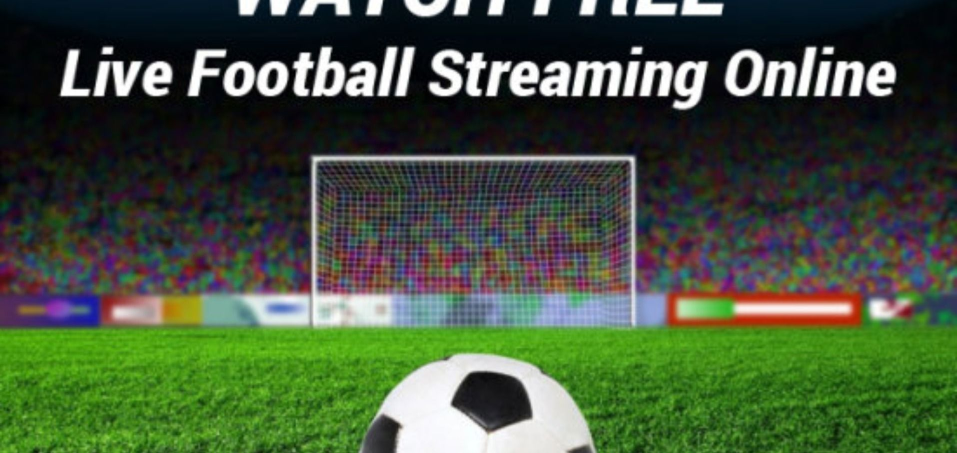 Premier League Live Stream How To Watch Every Game 24 7 Online And From Anywhere In 2020 Live Football Streaming Sporting Live Nfl Network