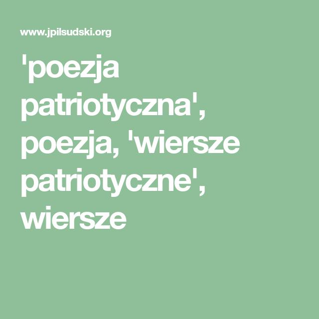 Poezja Patriotyczna Poezja Wiersze Patriotyczne