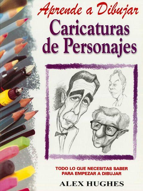 Como Aprender A Dibujar Caricaturas Como Un Profesional El Como De Las Cosas Aprender A Dibujar Caricaturas Dibujar Caricaturas Y Libros De Dibujo Pdf