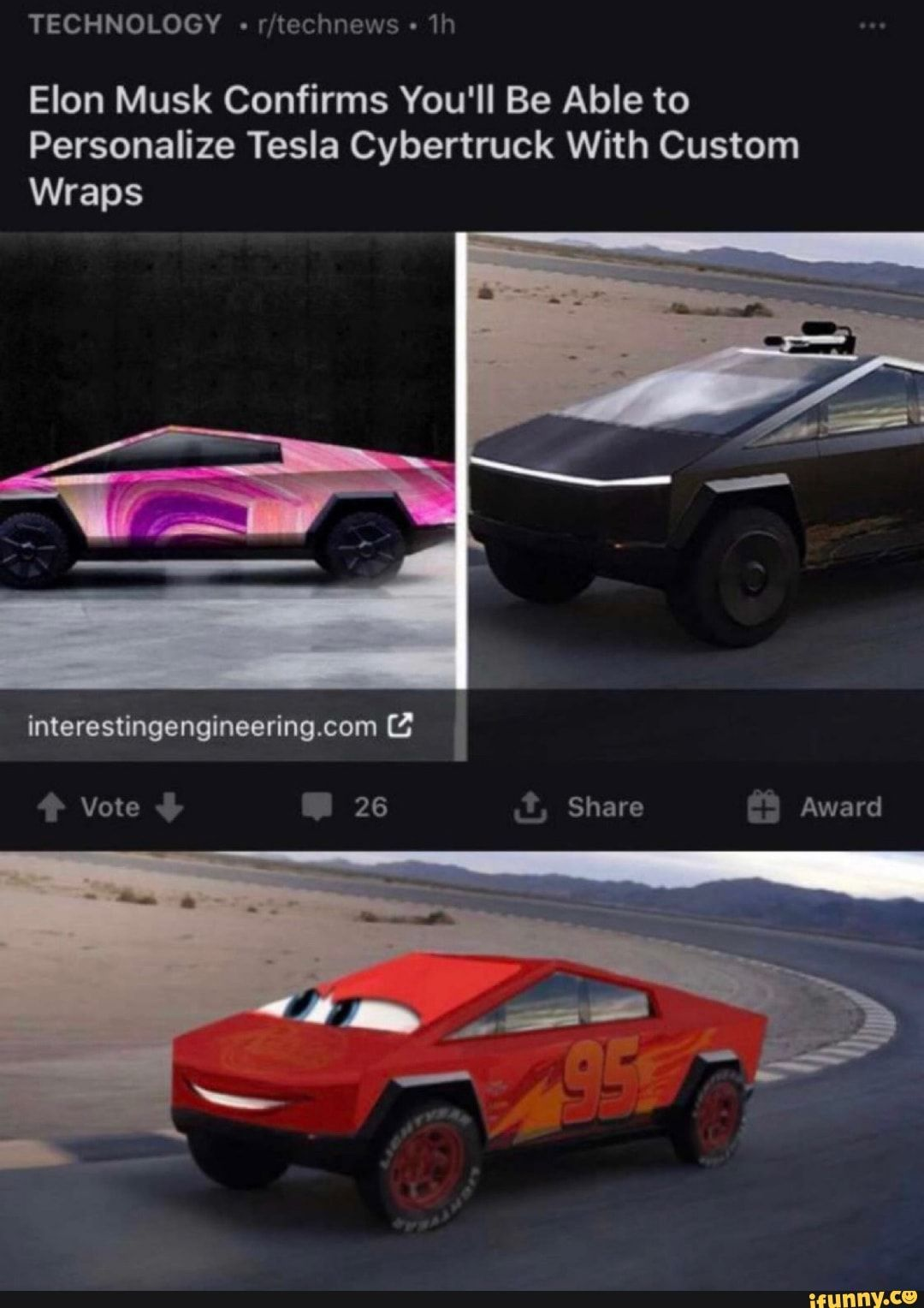 Elon Musk Confirms You Ll Be Able To Personalize Tesla Cybertruck With Custom Wraps Ifunny Stupid Funny Memes Funny Relatable Memes Stupid Memes