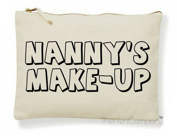 Nanny's Make-Up Bag Nanny Gift Nan Make-Up Bag by TheHenCompany